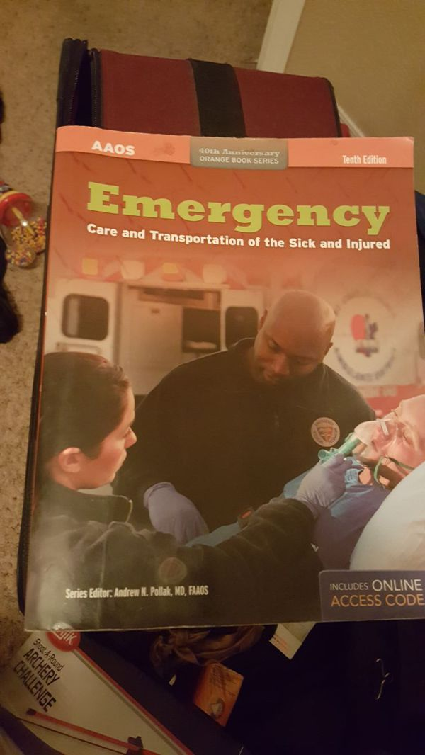 EMT School Book Emergency Care And Transportation Of The Sick And Injured 10th Edition For Sale In Glendale AZ OfferUp