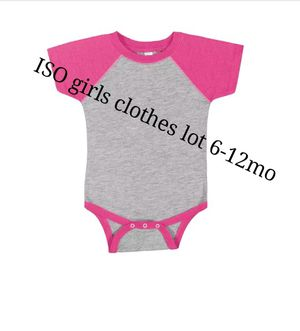 ISO girl clothes lot 6-12mo for Sale in Austin, TX