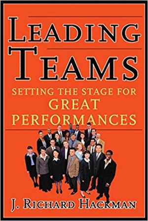 Leading Teams: Setting the Stage for Great Performances - Richard Hackman for Sale in MIDDLE CITY WEST, PA